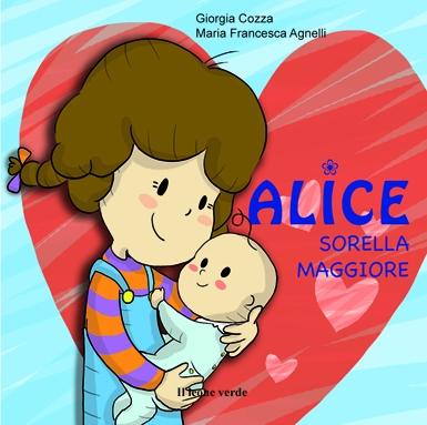 IL BAMBINO NATURALE – 'Alice Sorella Maggiore'
