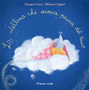 IL BAMBINO NATURALE – 'La Stellina Che Aveva Paura Del Buio'