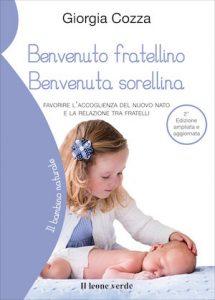 IL BAMBINO NATURALE – 'Benvenuto Fratellino, Benvenuta Sorellina'